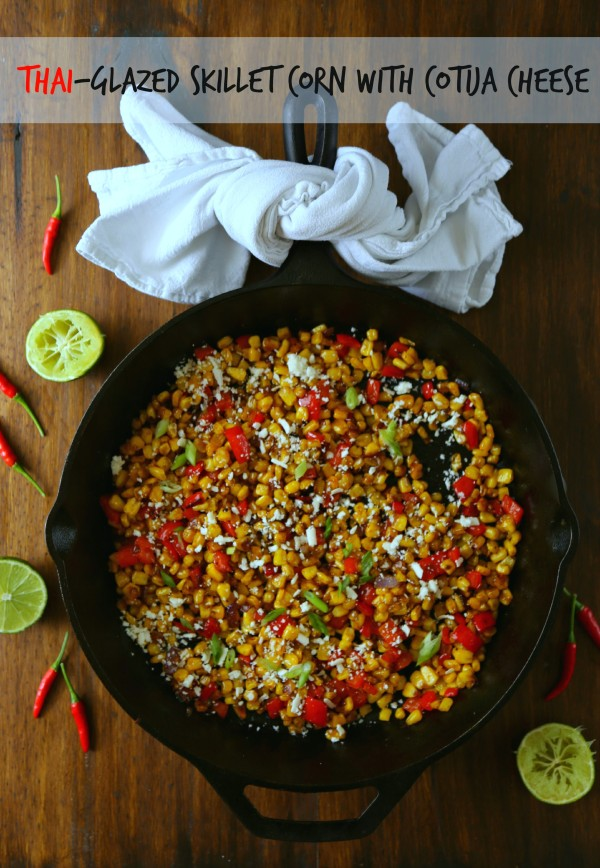 thai-glazed skillet corn with cotija cheese www.climbinggriermountain.com III