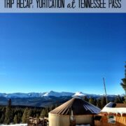 trip recap yurtcation at tennessee pass www.climbinggriermountain.com