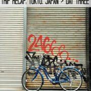 trip recap tokyo, japan  day three www.climbinggriermountain.com