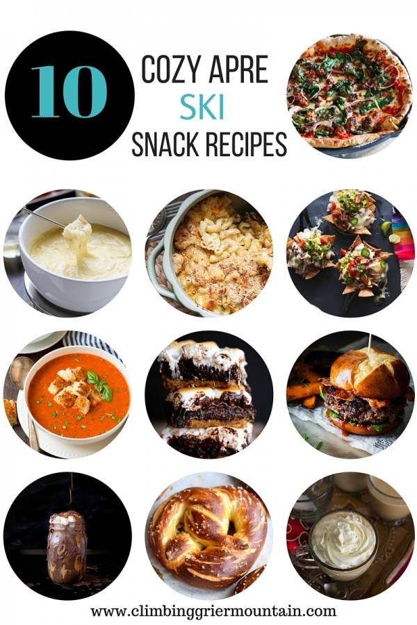 10 Cozy Apre Ski Snack Recipes www.climbinggriermountain.com