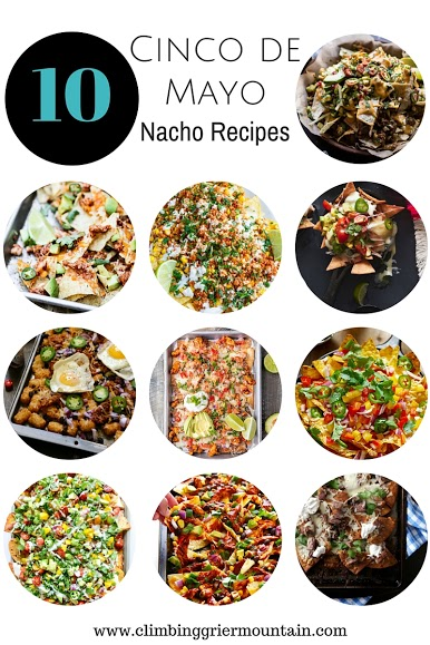 Ten Cinco de Mayo Nacho Recipes www.climbinggriermountain.com