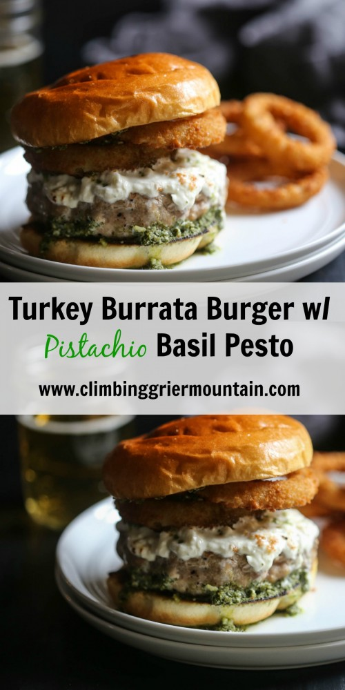 turkey burrata burger www.climbinggriermountain.com