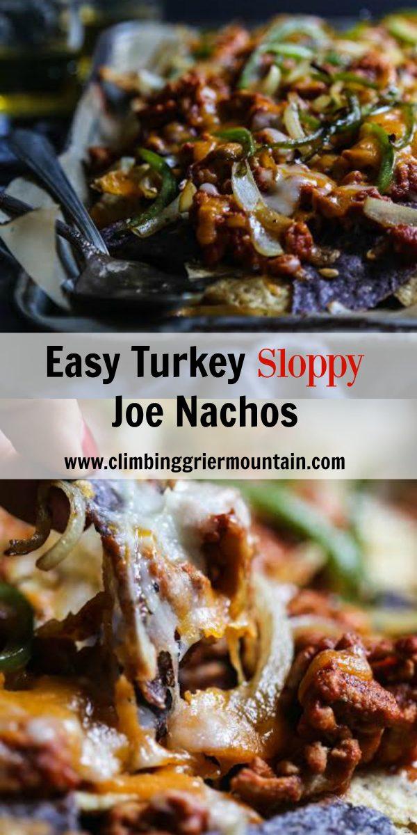 Easy Turkey Sloppy Joe Nachos - Climbing Grier Mountain