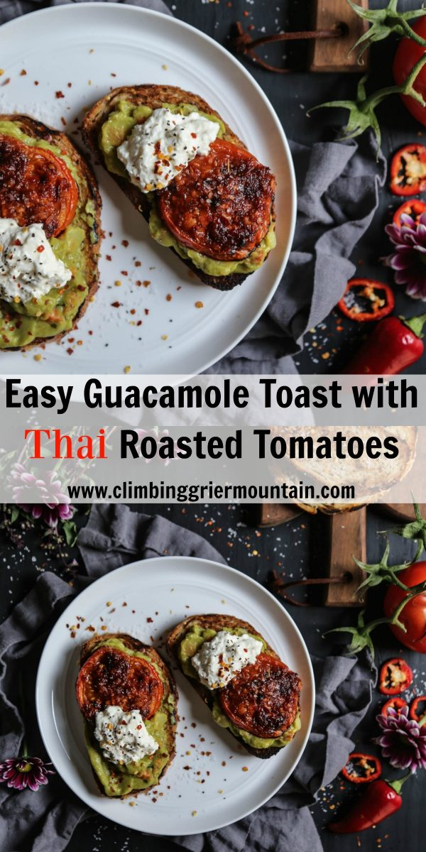 Easy Guacamole Toast with Thai Roasted Tomatoes