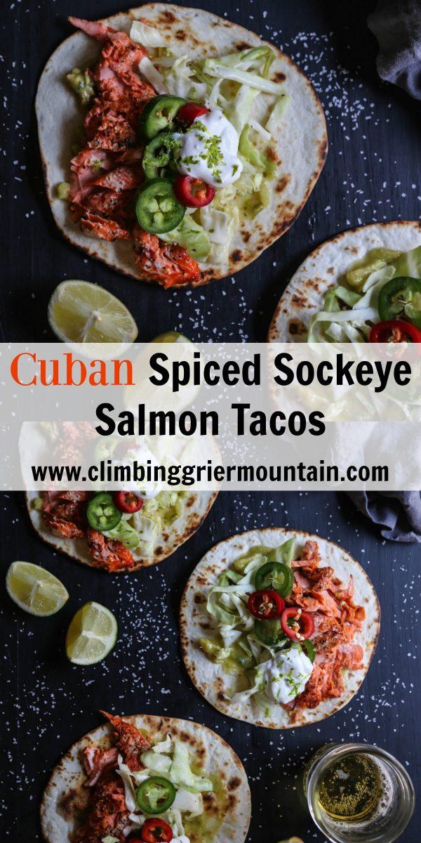 cuban spiced sockeye salmon tacos