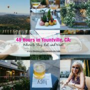 48 Hours in Yountville, CA Where to Stay, Eat, and Visit! www.climbinggriermountain.com