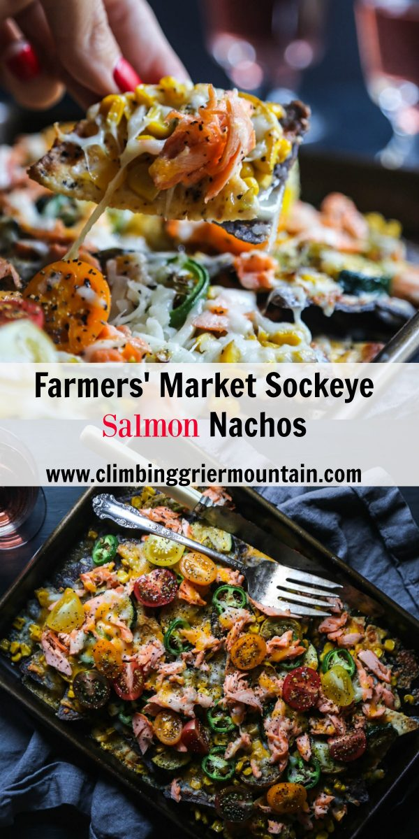 farmers market sockeyesalmon nachos