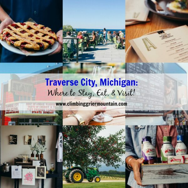 traverse city michigan where to stay, eat, and visit www.climbinggriermountain.com
