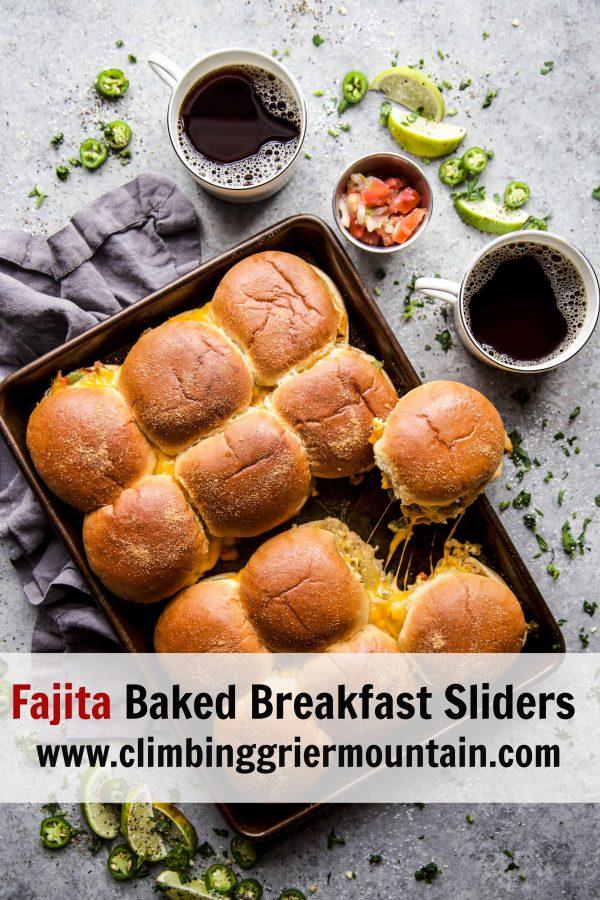Fajita Baked Breakfast Sliders with Dorothy Lynch www.climbinggriermountain.com.jpg