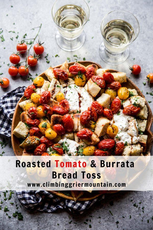 Roasted Tomato & Burrata Bread Toss www.climbinggriermountain.com