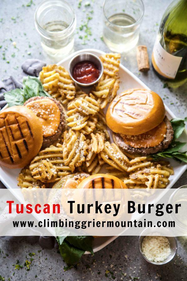 Tuscan Turkey Burger www.climbinggriermountain.com.